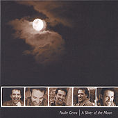 Play & Download A Sliver of the Moon by Paulie Cerra | Napster