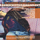Play & Download Raumschiffkommandant - Remixed by Various Artists | Napster