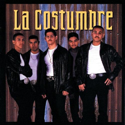 Play & Download La Costumbre by La Costumbre | Napster