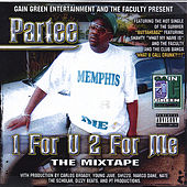 Play & Download One for U, Two for Me by Partee | Napster