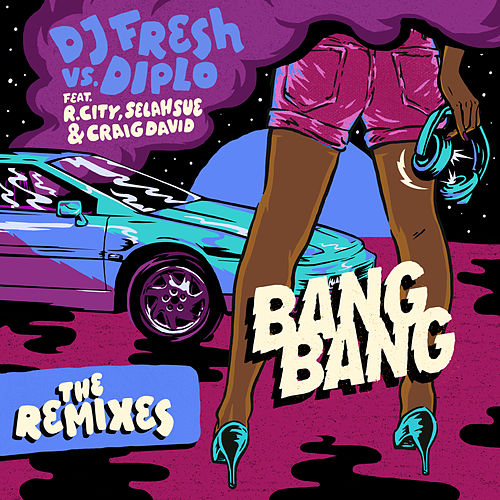 Play & Download Bang Bang (Remixes) by Diplo | Napster