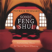 Play & Download Sonic Feng Shui by Patrick Bernard | Napster