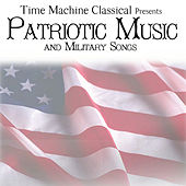 Play & Download American Patriotic Music and Military Songs by Patriotic Music and Military Songs | Napster