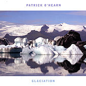 Play & Download Glaciation by Patrick O'Hearn | Napster