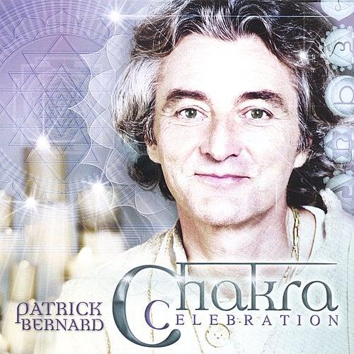 Chakra Celebration by Patrick Bernard