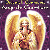 Ange De Guerison by Patrick Bernard