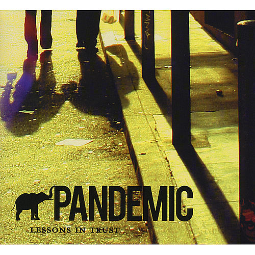Play & Download Lessons in Trust by Pandemic | Napster