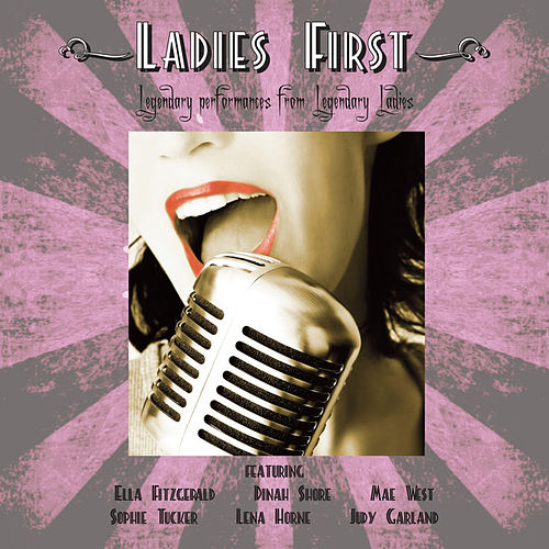Play & Download Ladies First by Various Artists | Napster