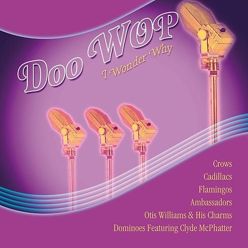 Play & Download Doo Wop, Vol 3 by Various Artists | Napster