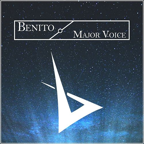 Play & Download Major Voice by Benito | Napster