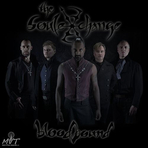 Play & Download Bloodbound by The Soul Exchange   Napster