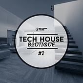 Play & Download Tech House Boutique, Pt. 2 by Various Artists | Napster