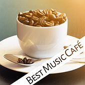 Play & Download Best Music Café – Best Jazz Instrumental for Cafe & Restaurant, Music Bar, Wine Bar, Saxophone in the Background by Smooth Jazz Sax Instrumentals | Napster