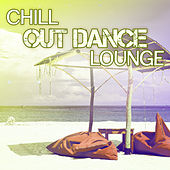Play & Download Chill Out Dance Lounge – Sexy Vibes of Chillout, Summer Music, Dance, Just Relax by Ibiza Dance Party | Napster