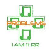 Problems (feat. Rr) de IAM