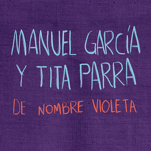 De Nombre Violeta de Manuel Garcia