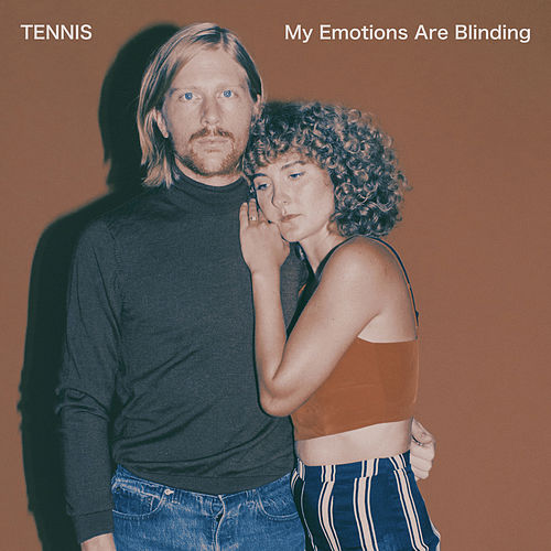 Play & Download My Emotions Are Blinding by Tennis | Napster