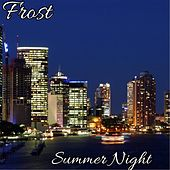 Play & Download Summer Night by Frost | Napster