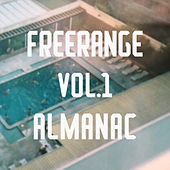 Play & Download Freerange Almanac Vol 1 by Various Artists | Napster