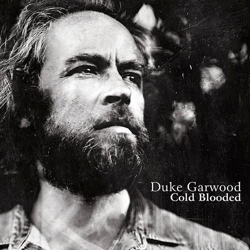 Play & Download Coldblooded by Duke Garwood | Napster