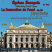 Rediscovering French Operas in 21 Volumes - Vol. 1 : La Damnation de Faust von Various Artists