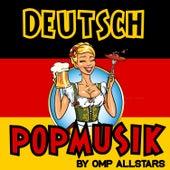 Play & Download Deutsch Popmusik by OMP Allstars | Napster