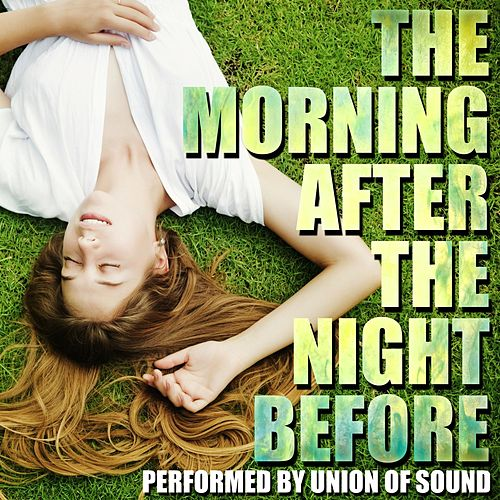 The Morning After the Night Before by Union Of Sound