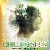 Play & Download Chilled Vibez by Audio Idols | Napster