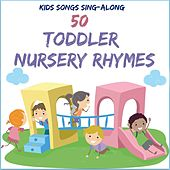 Play & Download Kids Songs Sing Along - 50 Toddler Nursery Rhymes by The Kiboomers | Napster