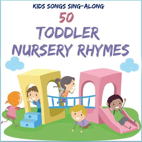 Kids Songs Sing Along - 50 Toddler Nursery Rhymes de The Kiboomers