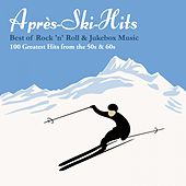 Après-Ski-Hits: Best of Rock 'n' Roll & Jukebox Music: 100 Greatest Hits from the 50s & 60s von Various Artists