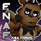 Play & Download Fnaf, Vol​. ​1 (Remastered) by MiatriSs | Napster