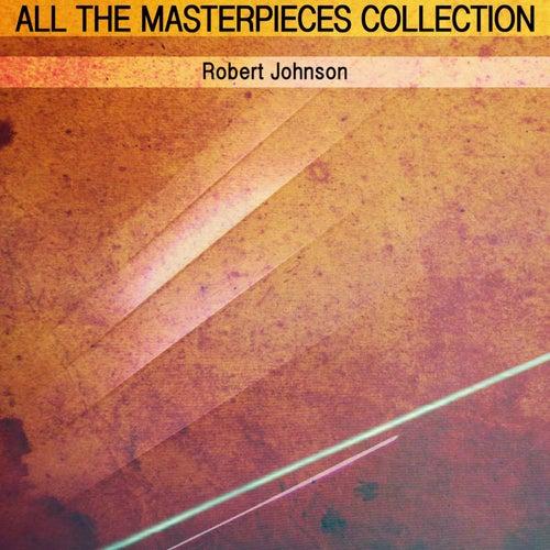All the Masterpieces Collection de Robert Johnson