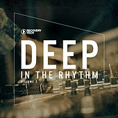 Play & Download Deep In The Rhythm Vol. 3 by Various Artists   Napster