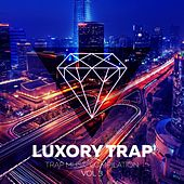 Luxory Trap Vol. 3 by Various Artists