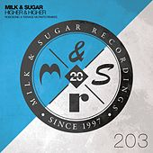 Higher & Higher (Robosonic & Teenage Mutants Remixes) by Milk & Sugar