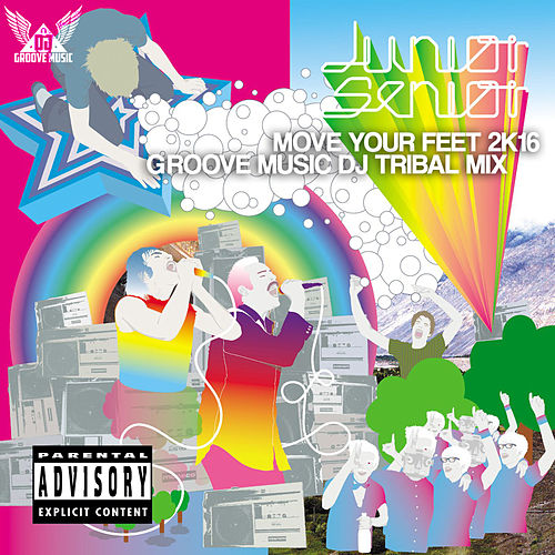 Play & Download Move Your Feet 2K16 by Junior Senior | Napster