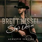 She's Desire (Acoustic Version) by Brett Kissel