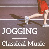 Play & Download Jogging Classical Music by Various Artists | Napster