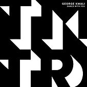 Play & Download Dance with You by George Kwali | Napster