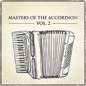 Masters of the Accordion, Vol. 2 von Various Artists