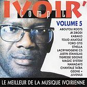 Play & Download Ivoir' compil, vol. 5 (Le meilleur de la musique ivorienne) by Various Artists | Napster