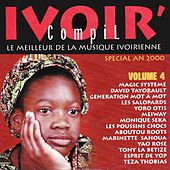 Play & Download Ivoir' compil, vol. 4 (Le meilleur de la musique ivorienne - Spécial an 2000) by Various Artists | Napster
