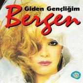 Giden Gençliğim by Bergen