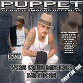 Play & Download Vos Que Me Dio Mi Dios: Chapter One by Puppet | Napster