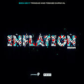 Play & Download Inflation Riddim (Soca 2017 Trinidad and Tobago Carnival) by Various Artists | Napster