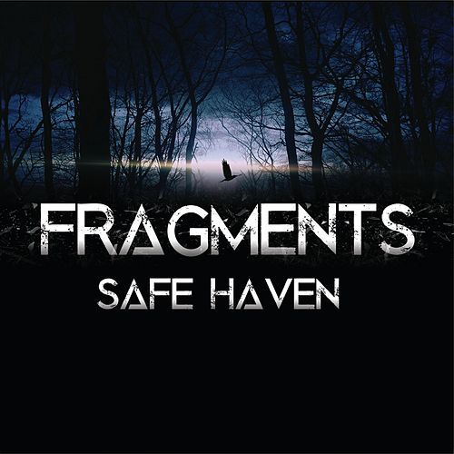 Safe Haven by Fragments