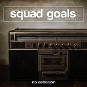 Play & Download Squad Goals, Vol. 2 by Various Artists | Napster