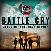 Battle Cry: Songs of America's Heroes (The Valkyrie Initiative) by Various Artists