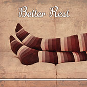 Play & Download Better Rest – Classical Sounds for Relaxation, Deep Sleep, Peaceful Music, Instrumental Songs for Listening by Time for Lullaby World | Napster